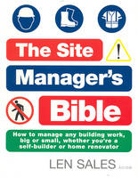 The Site Manager's Bible: Everything...