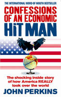 Confessions of an Economic Hit Man:...
