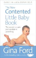 The New Contented Little Baby Book:...