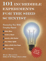 101 Incredible Experiments for the...