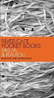 River Cafe Pocket Books: Pasta and...