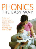 Phonics: The Easy Way: A Clear and...