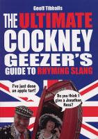 The Ultimate Cockney Geezer's Guide ...