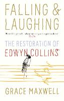 Falling and Laughing: The Restoration...