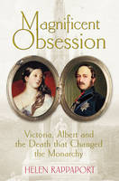 Magnificent Obsession: Victoria,...