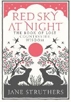 Red Sky at Night: The Book of Lost...