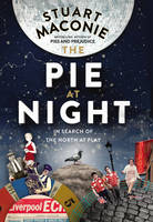 The Pie at Night: In Search of the...
