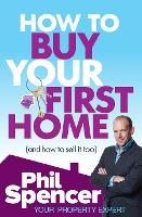How to Buy Your First Home (and How ...