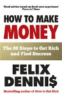 How to Make Money: The 88 Steps to ...