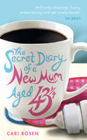 The Secret Diary of a New Mum (aged ...
