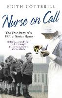 Nurse on Call: The True Story of a...
