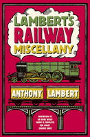 Lambert's Railway Miscellany
