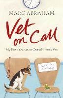 Vet on Call: My First Year as an...
