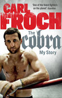 The Cobra: My Story