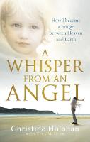 A Whisper from an Angel: How I Became...