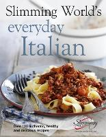 Slimming World's Everyday Italian:...