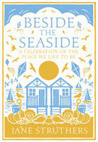 Beside the Seaside: A Celebration of...
