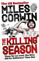 The Killing Season: A Summer in...