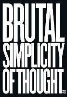 Brutal Simplicity of Thought: How it...