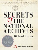 Secrets of the National Archives: The...