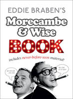 Eddie Braben's Morecambe and Wise Book