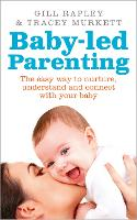 Baby-Led Parenting: The Easy Way to...