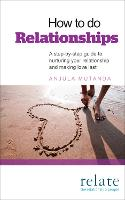 How to Do Relationships: A...