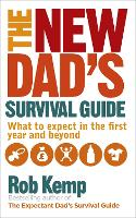 The New Dad's Survival Guide: What to...