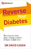 Reverse Your Diabetes: The...