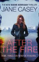After the Fire: Maeve Kerrigan book 6