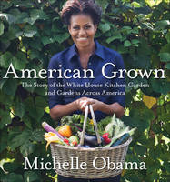 American Grown: The Story of the ...