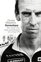 Domestique: The Real-life Ups and...