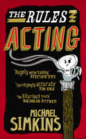 The Rules of Acting: How to Survive...