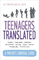 Teenagers Translated: How to Raise...