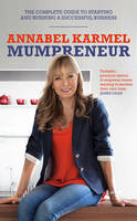 Mumpreneur: The Complete Guide to...