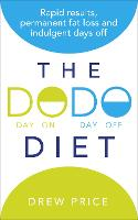 The DODO Diet: Rapid Results,...