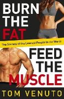 Burn the Fat, Feed the Muscle: The...