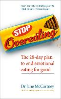 Stop Overeating: The 28-day Plan to...
