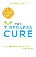 The Tiredness Cure: How to beat...