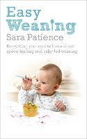 Easy Weaning: Everything You Need to...