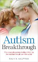 Autism Breakthrough: The...
