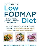 The Complete Low-FODMAP Diet: The...