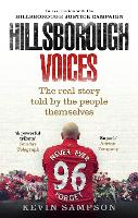 Hillsborough Voices: The Real Story...