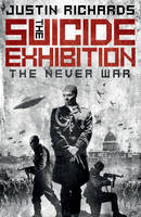 The Suicide Exhibition: The Never War