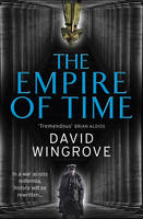 The Empire of Time: Roads to Moscow:...