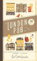 A London Pub for Every Occasion: 161...