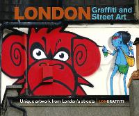 London Graffiti and Street Art: ...