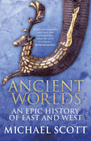 Ancient Worlds: An Epic History of...