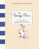 The Bump Class: An Expert Guide to...