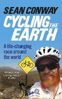 Cycling the Earth: A Life-Changing...